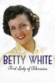 Poster Betty White: First Lady of Television 2018