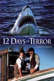 12 Days of Terror (2005)