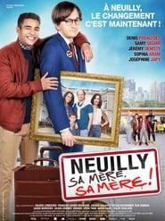 Poster Neuilly sa mère, sa mère !