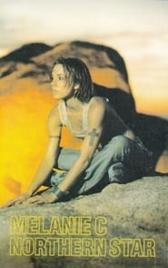 Melanie C: Northern Star Documentary 1999