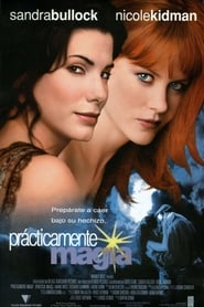 Hechizo De Amor (1998) | Practical Magic | Prácticamente magia