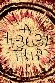 A 4363 Trip movie