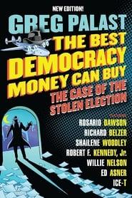 The Best Democracy Money Can Buy (2016)