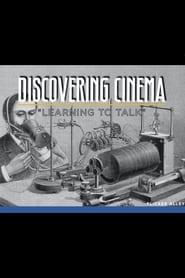 Les premiers pas du cinéma - A la recherche du son 2003