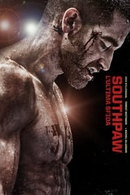film simili a Southpaw - L'ultima sfida