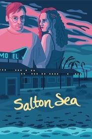Watch Salton Sea (2018) Fmovies