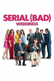 Serial (Bad) Weddings (2014)