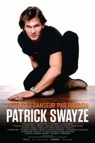 Regardez Patrick Swayze – Acteur et danseur par passion Online HD Française (2019)