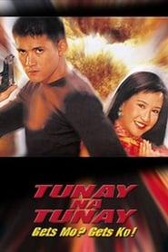 Tunay na Tunay: Gets Mo? Gets Ko! (2000) Full Pinoy Movie