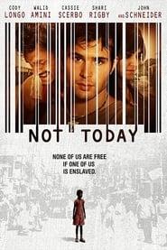 Not Today (2013) online ελληνικοί υπότιτλοι