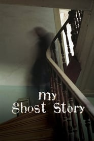 My Ghost Story - Season 1 poster