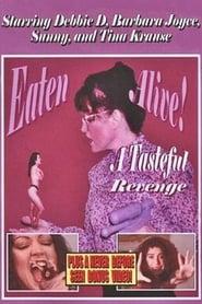Eaten Alive: A Tasteful Revenge (1999)