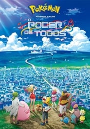 Pokémon O Filme O Poder de Todos (2019) Blu-Ray 1080p Download Torrent Dub e Leg