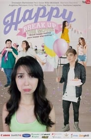 Watch Happy Breakup (2017) Pinoy Movies