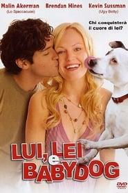 Lui, lei e Babydog (2007)