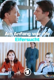فيلم Am Anfang war die Eifersucht مترجم