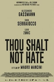 Thou Shalt Not Hate