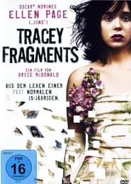 Tracey Fragments (2007)