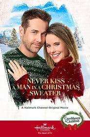 Never Kiss a Man in a Christmas Sweater (2020) Watch Online Free