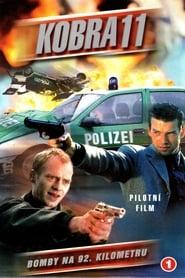 Alarm for Cobra 11: The Motorway Police - Season 1 Episode 1 : Bombs at kilometre 92