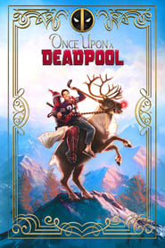 Poster for Once Upon a Deadpool
