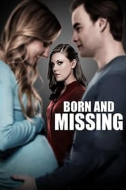 Born and Missing (Instinto maternal) (2017)