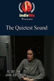 The Quietest Sound 2006
