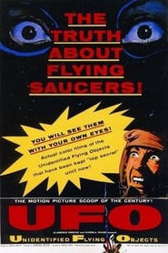 Unidentified Flying Objects: The True Story of Flying Saucers 1956