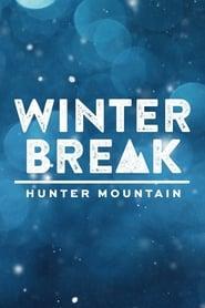 Winter Break: Hunter Mountain en streaming