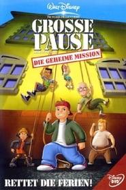 Disneys Große Pause – Die geheime Mission (2001)