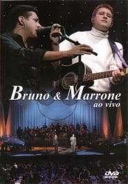 Bruno & Marrone – Ao Vivo
