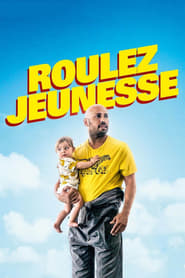 Roulez jeunesse streaming