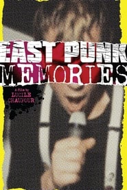 East Punk Memories (2012)