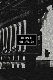 The Era of Neoliberalism 2019