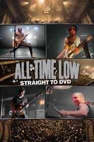 All Time Low: Straight to DVD (2010)