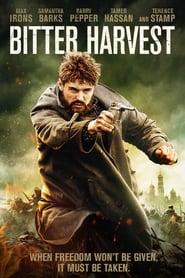 مشاهدة فيلم Bitter Harvest 2017 مترجم أون لاين بجودة عالية