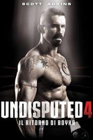film simili a Undisputed 4 - Il ritorno di Boyka