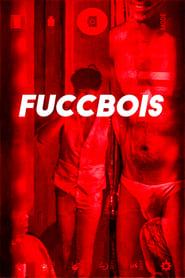 Watch Fuccbois (2019)