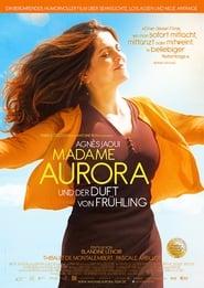 Madame Aurora und der Duft von Frühling (2017)