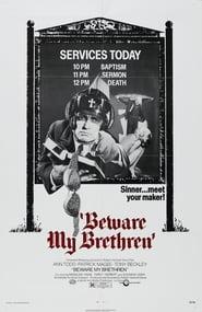Beware My Brethren (1972)