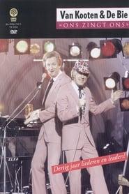 Van Kooten & De Bie: Ons Zingt Ons - Dertig jaar liederen en leaders!