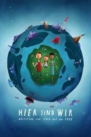Hier sind wir: Anleitung zum Leben auf der Erde [2020]