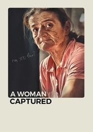 A Woman Captured (2017)