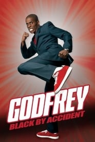 Godfrey: Black By Accident 2011