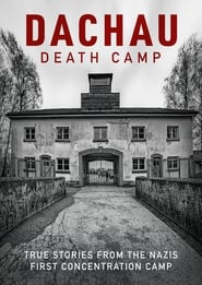 Dachau: Death Camp (2021)