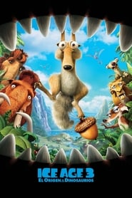 Ice Age 3: El origen de los dinosaurios (2009) | Ice Age: Dawn of the Dinosaurs
