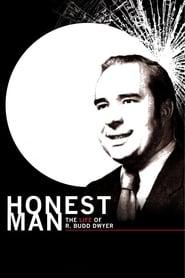 Honest Man: The Life of R. Budd Dwyer (2010)