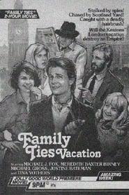 Family Ties Vacation (1985)