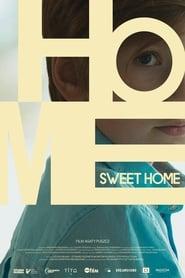 Watch Home Sweet Home (2020)