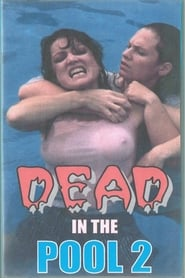 Dead In The Pool 2